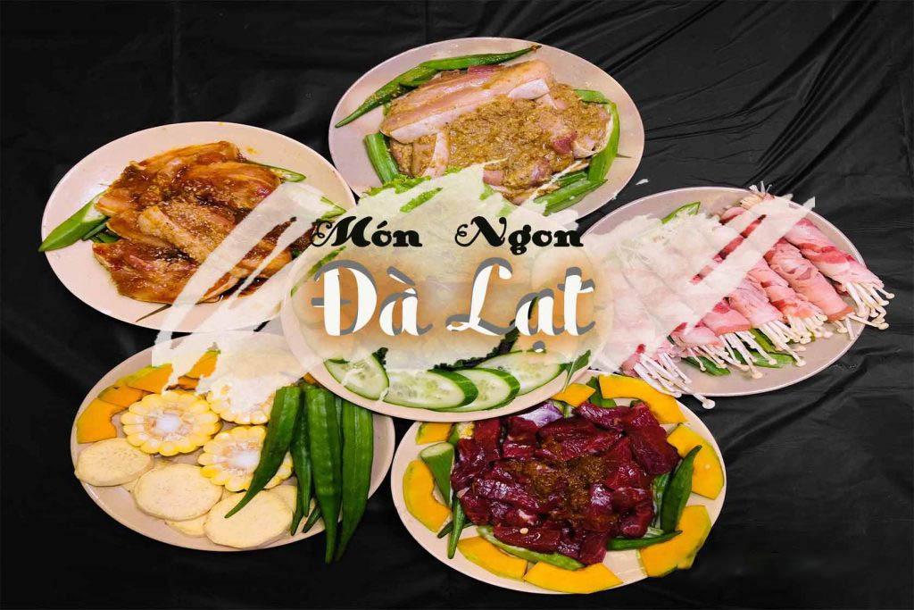Trải nghiệm du lịch ấn tượng – Nên ăn gì ở Đà Lạt?